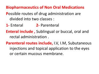 Biopharmaceutics of Non Oral Medications