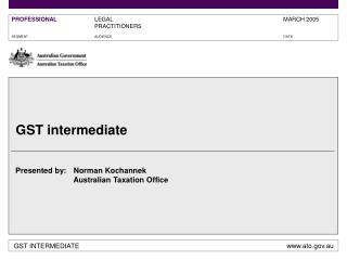 GST intermediate