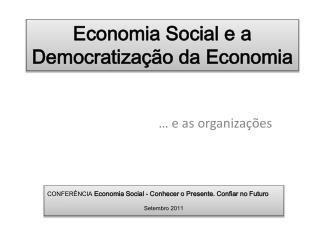 Economia Social e a Democratização da Economia