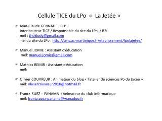 Cellule TICE du LPo  �� La Jet�e��