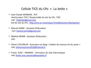 Cellule TICE du LPo  « La Jetée»