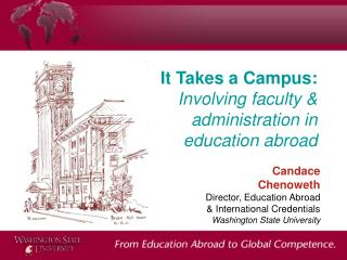 It Takes a Campus: Involving faculty & administration in education abroad
