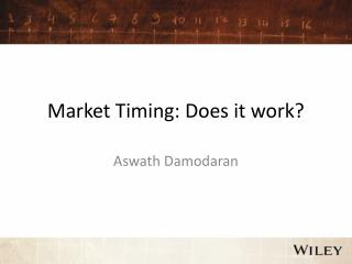 Market Timing: Does it work?