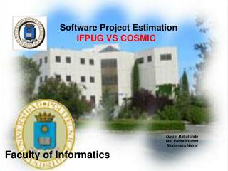 Software Project Estimation IFPUG VS COSMIC