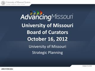University of Missouri Board of Curators October 16, 2012