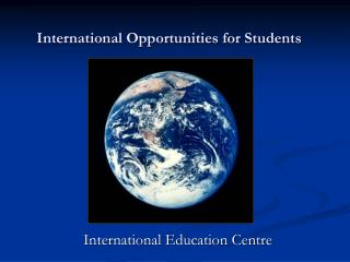 International Opportunities for Students