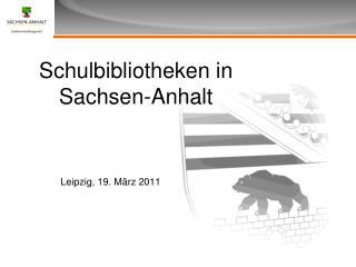 Schulbibliotheken in  Sachsen-Anhalt