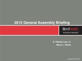 2012 General Assembly Briefing