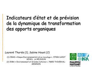 Indicateurs d  tat et de pr vision de la dynamique de transformation des apports organiques