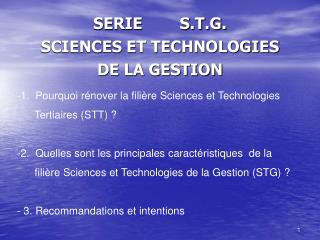 SERIE        S.T.G. SCIENCES ET TECHNOLOGIES  DE LA GESTION