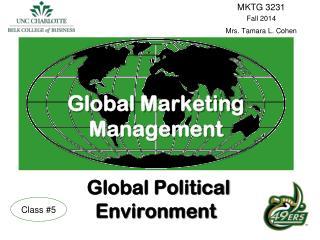 Global Marketing Management Global Political Environment
