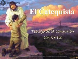 El Catequista