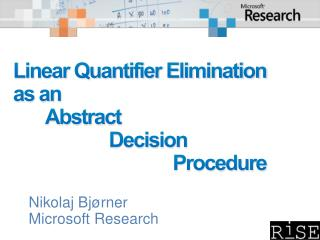 Linear Quantifier Elimination  as an 	Abstract 		Decision 				Procedure