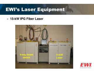 EWI's Laser Equipment