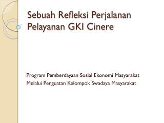 Sebuah  Refleksi Perjalanan Pelayanan  GKI  Cinere