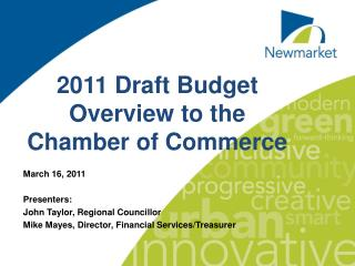 2011 Draft Budget Overview to the Chamber of Commerce
