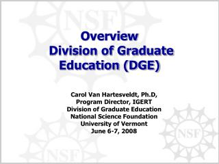 Overview  Division of Graduate Education (DGE)