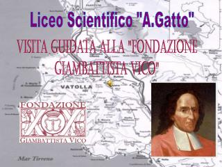 "Liceo Scientifico ""A.Gatto"""