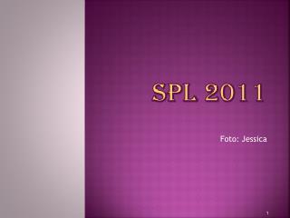 SPL 2011
