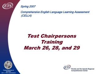 Test Chairpersons Training March 26, 28, and 29