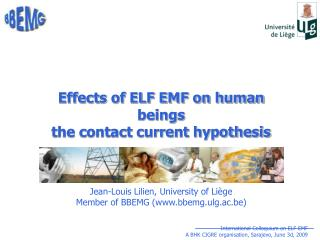 Effects of ELF EMF on human beings the contact current hypothesis