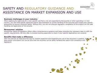 SAFETY AND  REGULATORY GUIDANCE AND  ASSISTANCE ON MARKET EXPANSION AND USE