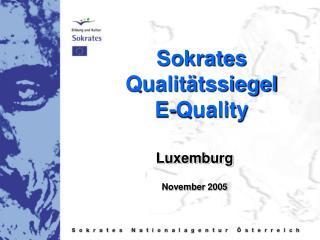 Sokrates Qualit�tssiegel  E-Quality