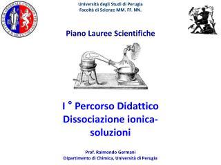 I ° Percorso Didattico Dissociazione ionica- soluzioni