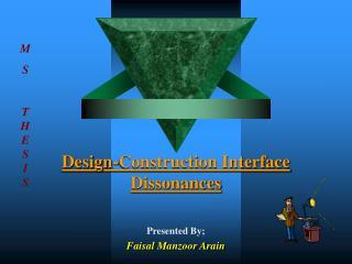 Design-Construction Interface Dissonances