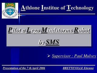 Presentation  of the 7 th April 2006 BRETTEVILLE Etienne