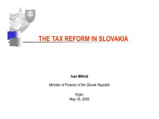 THE TAX REFORM IN SLOVAKIA
