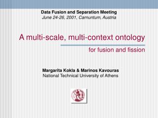 A  multi-scale, multi-context ontology for fusion and fission
