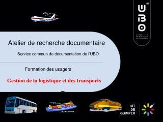 Atelier de recherche documentaire        Service commun de documentation de l'UBO