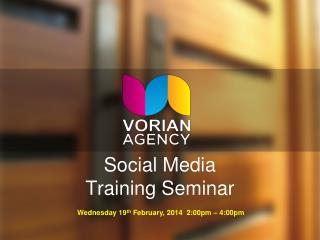 Social Media Training Seminar