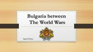 Bulgaria between  The World Wars