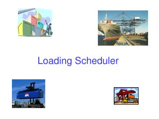 Loading Scheduler