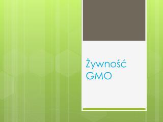 Żywność GMO