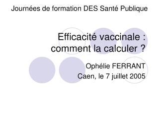 Efficacité vaccinale :  comment la calculer ?