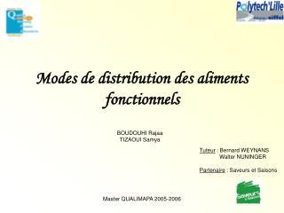 Modes de distribution des aliments fonctionnels