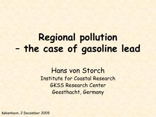Regional pollution  – the case of gasoline lead