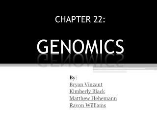 CHAPTER 22: GENOMICS