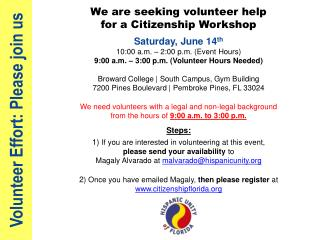 Volunteer Effort: Please join us