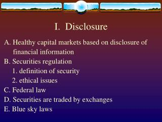 I.  Disclosure