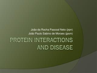 Protein interactions and disease