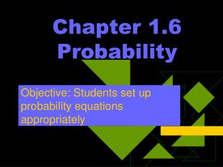 Chapter 1.6 Probability