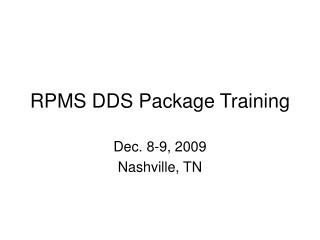 RPMS DDS Package Training