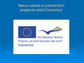 Nasza szkoła w partnerskim projekcie szkół Comenius