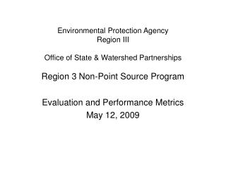 Evaluation and Performance Metrics May 12, 2009
