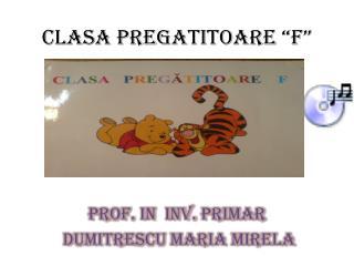 CLASA PREGATITOARE �F�