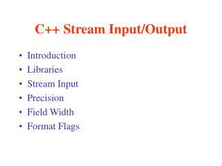 C++ Stream Input/Output